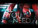 Deadpool - All You Need