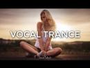 ♫ Amazing Emotional Vocal Trance Mix 2017 ♫ 57