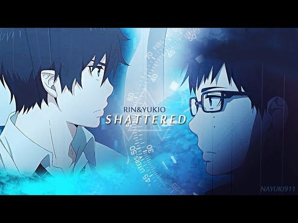 Rin Yukio | Shattered