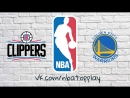 Los Angeles Clippers vs Golden State Warriors   February 22, 2018   2017-18 NBA Season