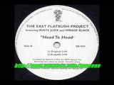 East Flatbush Project feat. Ruste Juxx &amp Mirage Black - Head to Head Rmx (by TymE)