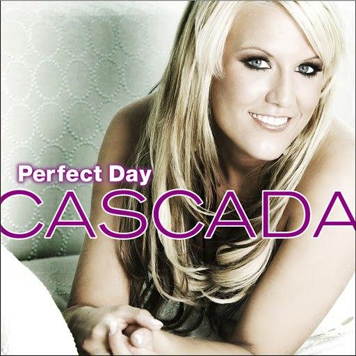 Cascada альбом Perfect Day