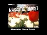 Narcotic Thrust I Like It (Alexander Pierce Remix)