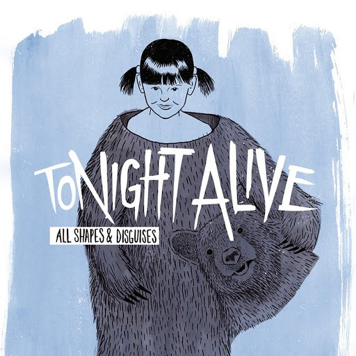Tonight Alive альбом All Shapes & Disguises