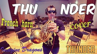 Thunder - Imagine Dragons - French Horn Cover | Валторна