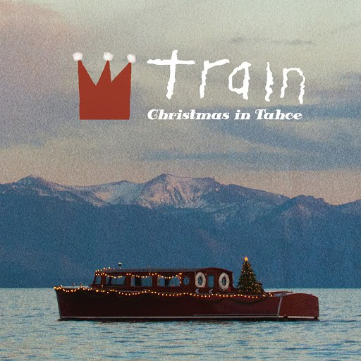 Train альбом Christmas in Tahoe (Deluxe Edition)