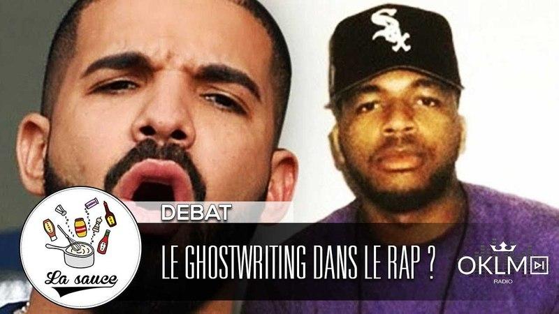 Le Ghostwriting doit-il se démocratiser dans le rap - LaSauce sur OKLM Radio {OKLM TV}