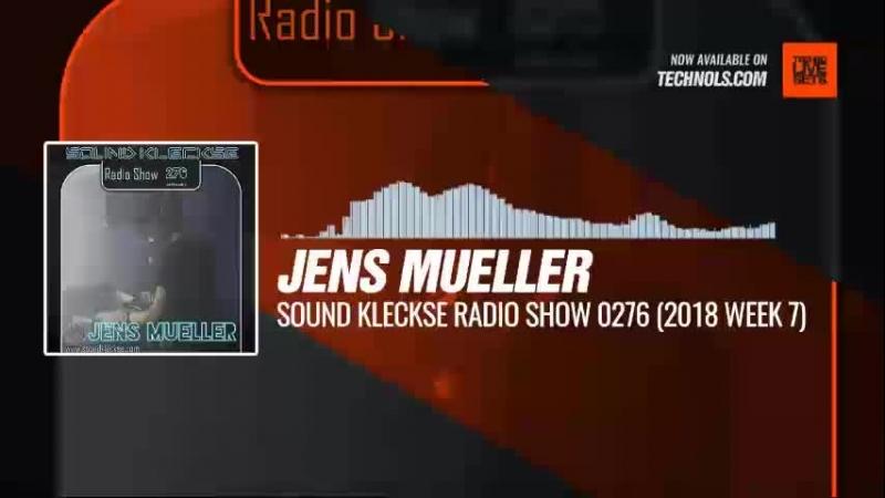 Techno music with @DJ_JensMueller - Sound Kleckse Radio Show 0276 (2018 Week 7) Periscope