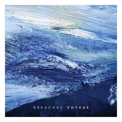 Breakage альбом Voyage