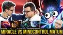 MIRACLE Phantom Assassin vs MATUMBAMAN MIND CONTROL - MERCY PLZ Dota 2