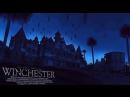 Винчестер: Дом, который построили ПРИЗРАКИ [Топ Сикрет]