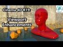 Cinema 4D R19: Viewport Enhancements
