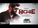 Richie Trailer 4K Nivin Pauly, Natty, Shraddha Srinath, Lakshmi Priyaa B. Ajaneesh Loknath