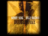 KENNY NEAL &amp BILLY BRANCH - THE SON I NEVER KNEW