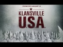 Documentary | Klansville [KKK] - The Rise and Fall of the Civil Rights