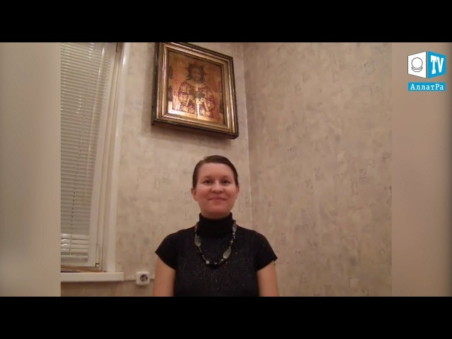 """Анна (Волгоград). Подмена внутренней опоры с Бога на сознание. Ложное """"я"""". LIFE VLOG"""