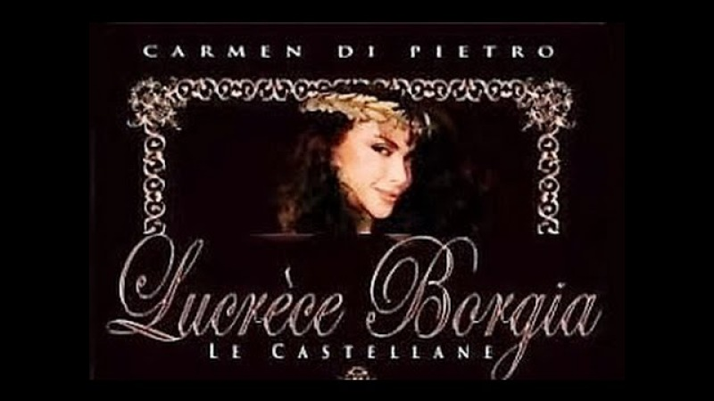 Lucrezia Borgia, Le Castellane (1990) Tv Version - By FilmClips