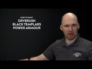 WHTV Tip of the Day - Drybrush Black Templars Power Armour.
