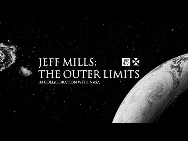 Jeff Mills: The Outer Limits on NTS Radio in collaboration with NASA