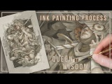 Ink Painting Process 2017 Queen of Wisdom