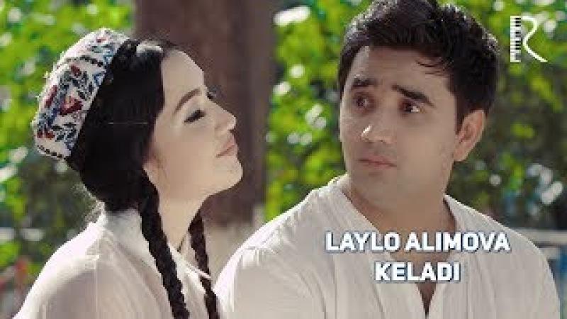 Laylo Alimova - Keladi   Лайло Алимова - Келади