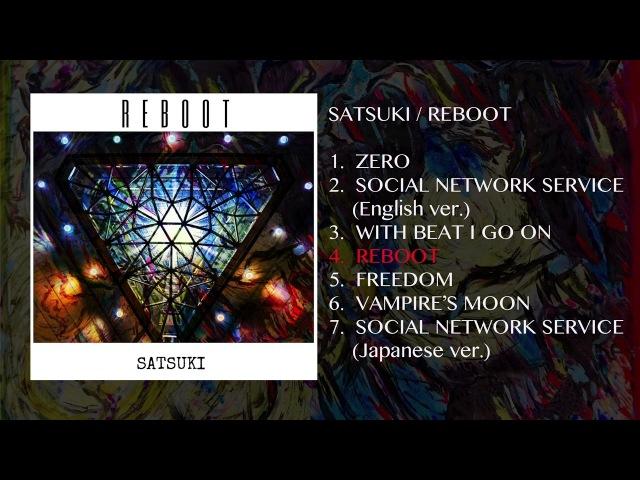SATSUKI -[REBOOT]songs preview