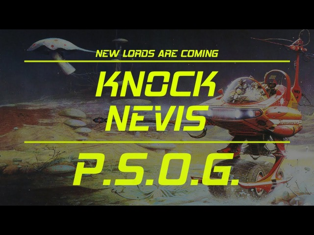 Knock Nevis – P.S.O.G. (New Lords Are Coming – 2017) – STONER ROCK | HARD ROCK