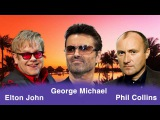 George Michael,Elton John,Phil Collins Greatest Hits - Best Love Songs Of All Time