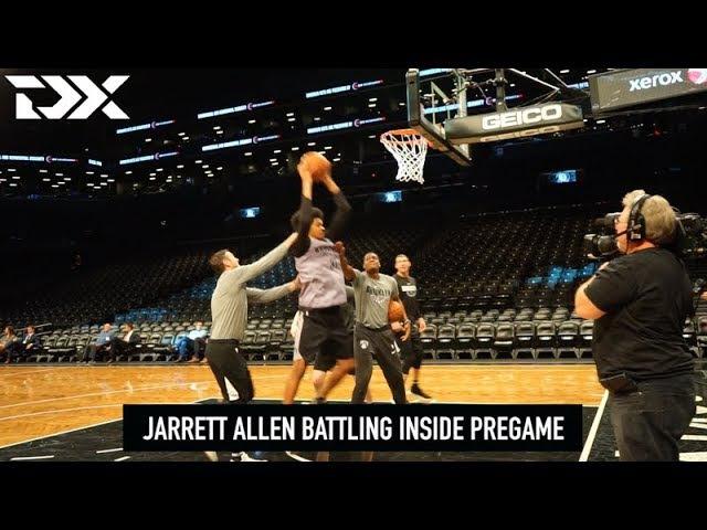 DX Pregame Workout Routine: Brooklyn Nets Rookie C Jarrett Allen Battles Inside, Works High PR