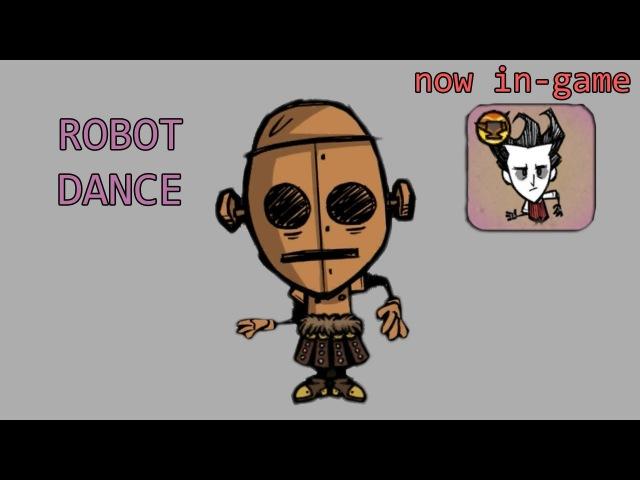 In-game Robot Dance emote [Dont Starve Together The Forge Skins]