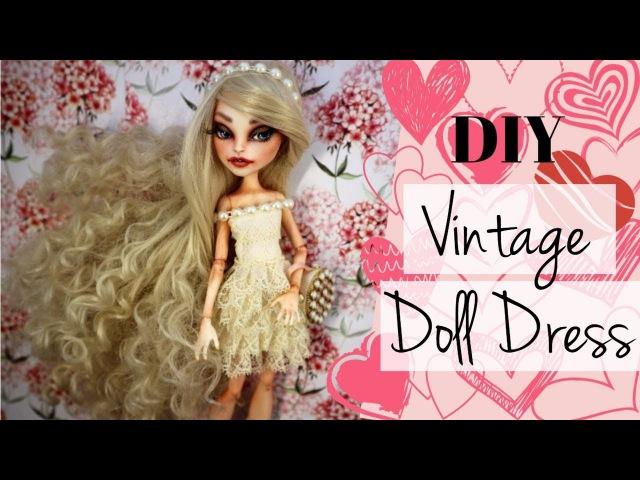 DIY Vintage Lace Dress Dolls Monster High, Barbie / How To Make Doll Dress Easy Handmade Toys Crafts