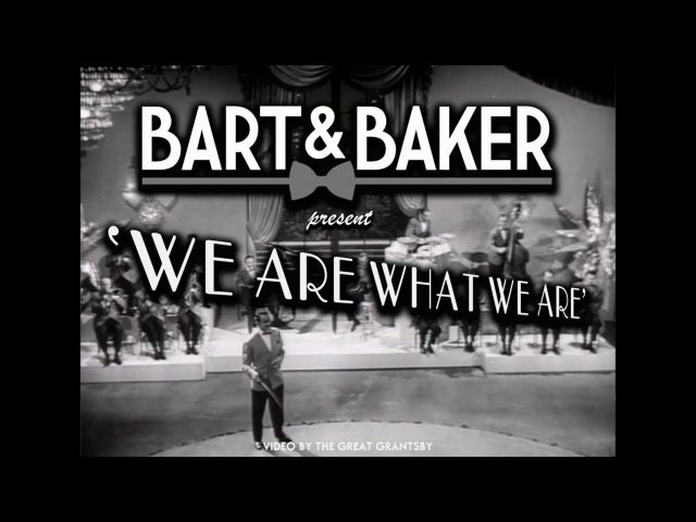 Bart Baker | We Are What We Are (Grantsby Video)
