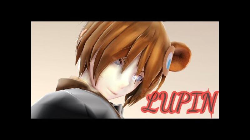 [MMD FNaF X FNaC X BATIM] Lupin
