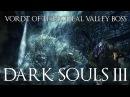 Dark Souls 3 прохождение часть 3 Босс Вордт из холодной долины