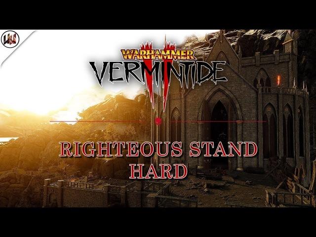 [Warhammer Vermintide 2] Прохождение Righteous Stand! Геймплей за Рыцаря все тома и гримы (Beta)