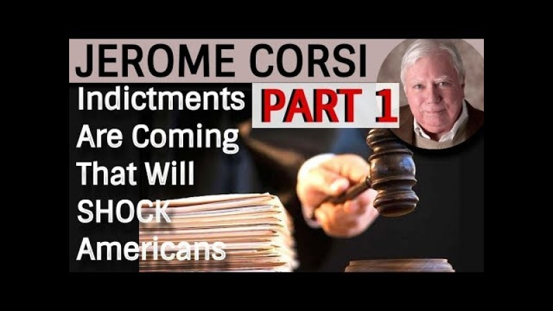 Jerome Corsi Indictments COMING that wIll SH0CK AMERICANS