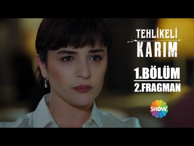 Tehlikeli Karım 1. Bölüm 2. Fragman | 25 Mart Pazar Show TV'de Başlıyor!