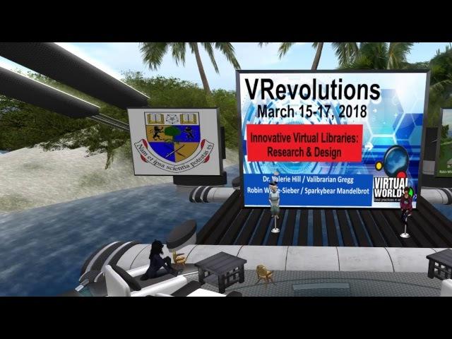 VWBPE 2018 Lecture Innovative Virtual Libraries Research Design