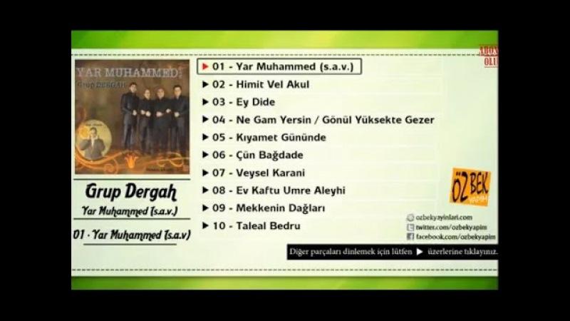 Grup Dergah - Yar Muhammed (s.a.v.)