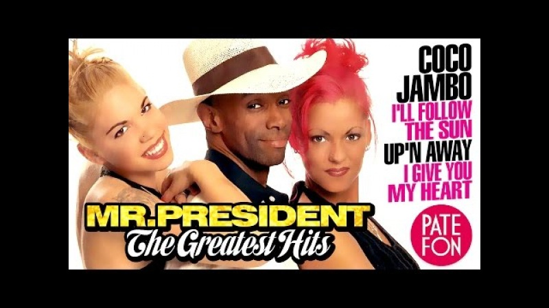 Mr PRESIDENT THE GREATEST HITS Full album