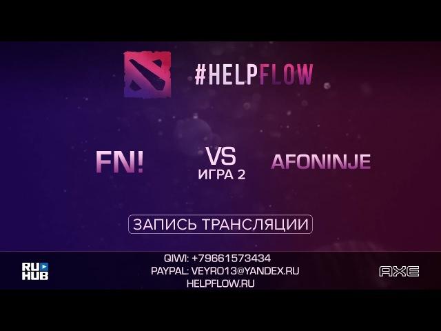 Fn! vs Afoninje, Flow Tournament 1x1, game 2 [Adekvat, Inmate]