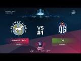 OG vs Planet Dog RU #1 (bo3) ESL One Katowice 2018 Major EU Qual 11.01.2018