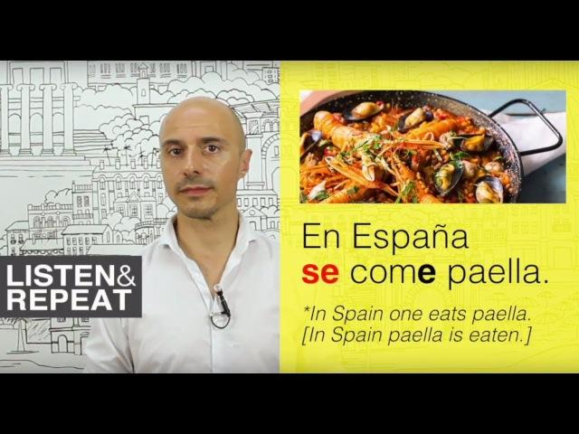 Learn Spanish (55) The impersonal SE pronoun