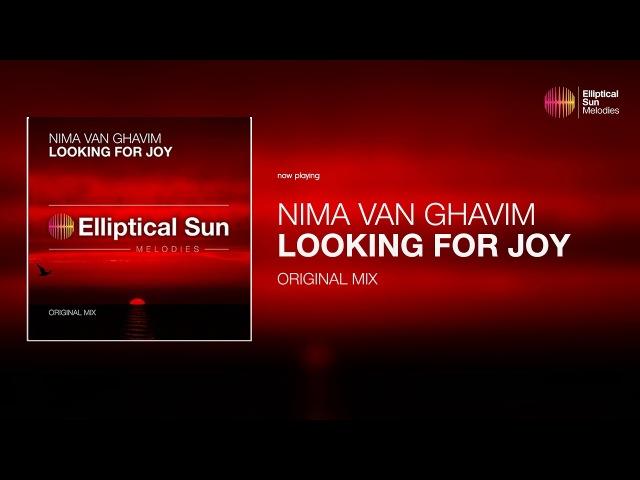 Nima van Ghavim Looking For Joy Original Mix *OUT NOW*
