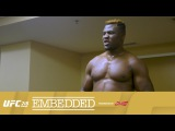 UFC 218 Embedded: Vlog Series - Episode 4