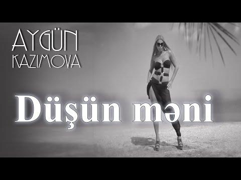 Aygün Kazımova - Düşün məni (Official Music Video)