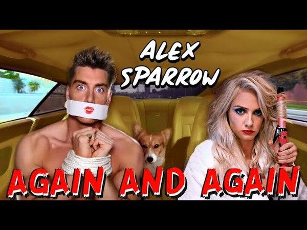 Алексей Воробьев Alex Sparrow - AGAIN AND AGAIN (OFFICIAL VIDEO) - PRANKSTERS COUPLE