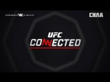 UFC Connected - Episode 4