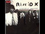 Rancid X - If You Take Me On..