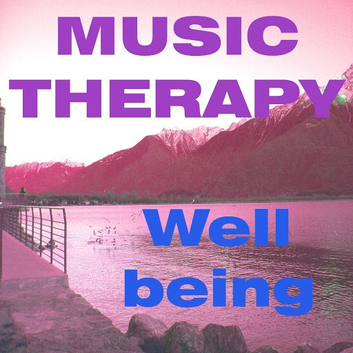 Well Being альбом Music Therapy